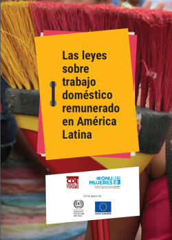 Las leyes sobre trabajo doméstico remunerado en america latina