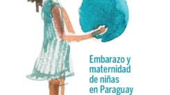 2fad26ca5 Embarazo y maternidad de niñas en Paraguay