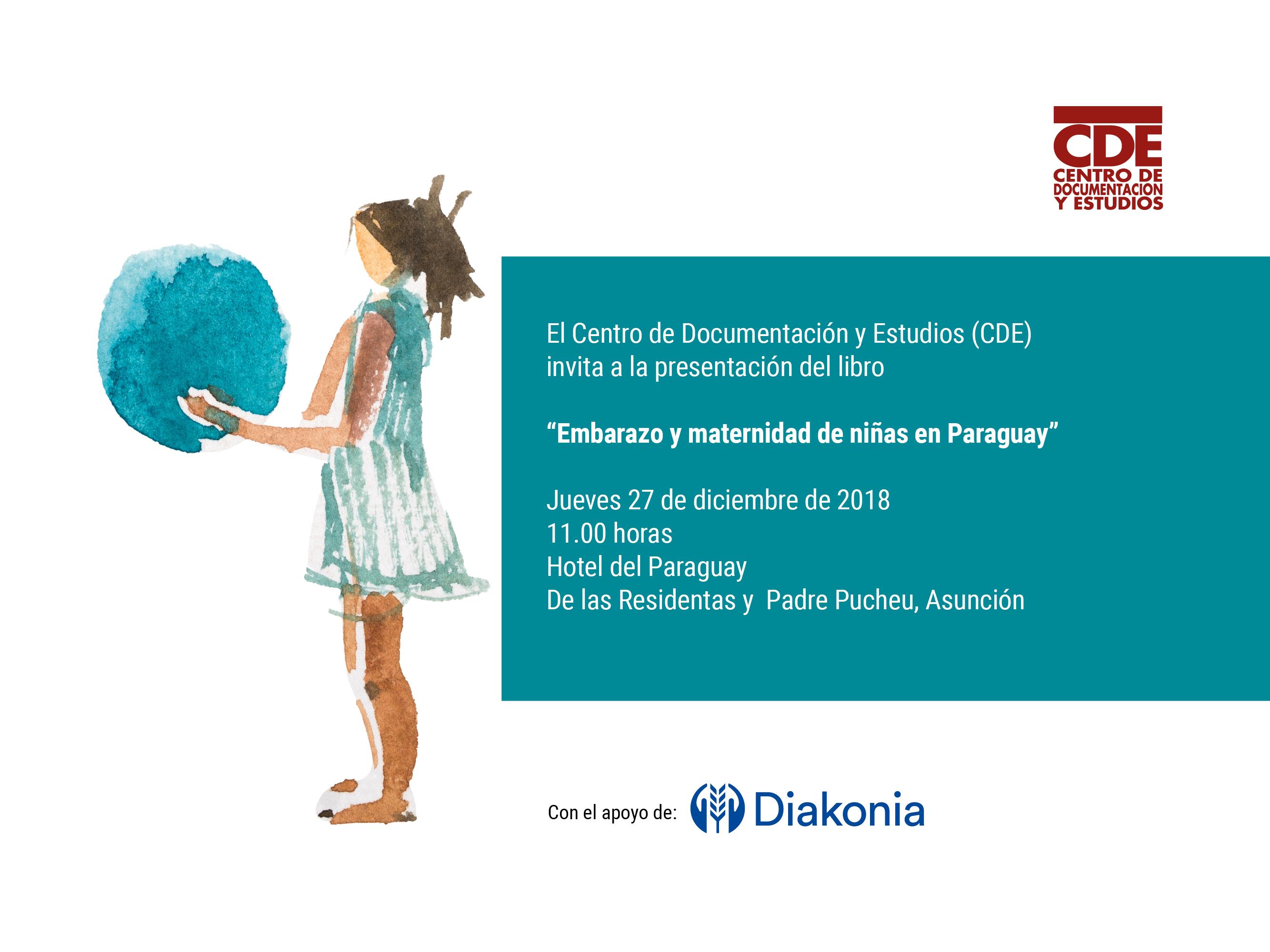"""b656490c2 Este jueves 27 de diciembre se presenta un estudio del Centro de  Documentación y Estudios (CDE) sobre """"Embarazo y maternidad de niñas en  Paraguay""""."""