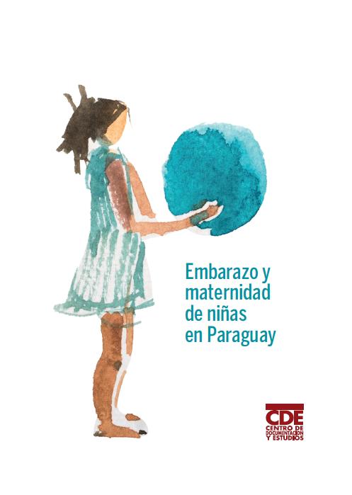 f3c417df7 Embarazo y maternidad de niñas en Paraguay
